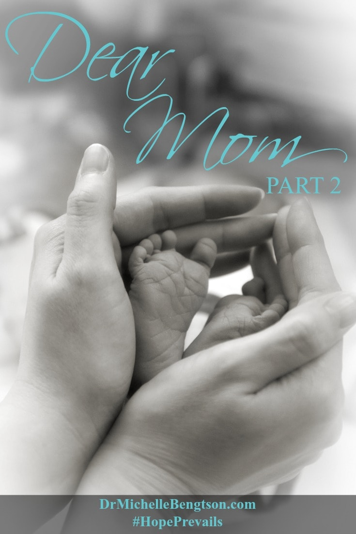 Dear Mom Part 2 by Dr Michelle Bengtson