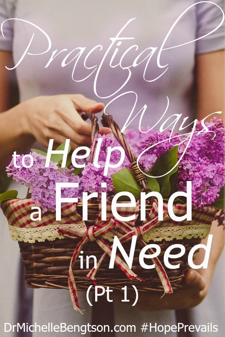 Practical Ways to Help a Friend in Need, part 1. During the hardest times in life we are given not only the responsibility but also the privilege of being the hands and feet of Jesus to minister to others in their need. Often, we don't know what to do to help another, so we do nothing at all.