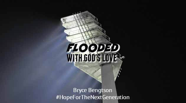 Flooded with God's Love