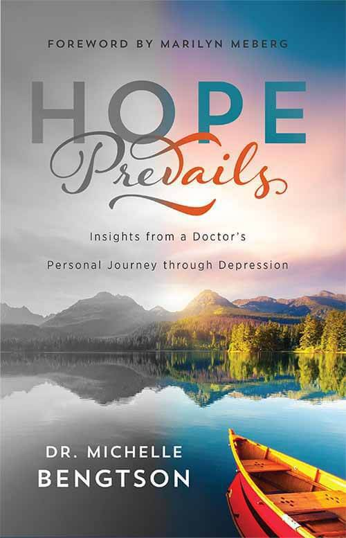 Hope Prevails Insights from a Doctor's Personal Journey through Depression Book cover front