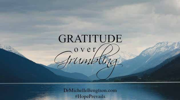 Hope Prevails! Gratitude Over Grumbling