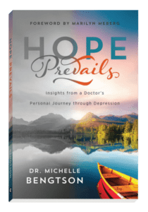 Depression doesn't have to become a permanent way of life. There is hope. Hope Prevails by Dr. Michelle Bengtson