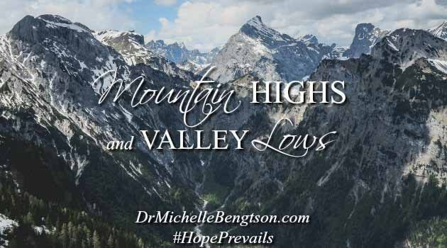 Mountain Highs and Valley Lows