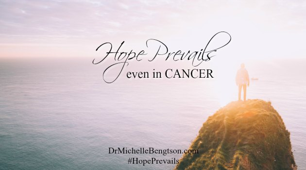 Hope Prevails. Even in Cancer. We fought this battle with cancer before. We learned how to fight in a way we didn't know before. Stand on truth from God's word.