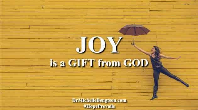 Joy is a gift from god dr michelle bengtson joy is a gift from god negle Gallery