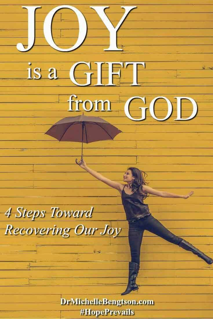 Joy is a gift from God. An inner contentedness despite our circumstances. Do you wonder how people get joy and maintain it? If you are longing for joy, Read more for 4 Steps Twoard Recovering Our Joy. There is hope!
