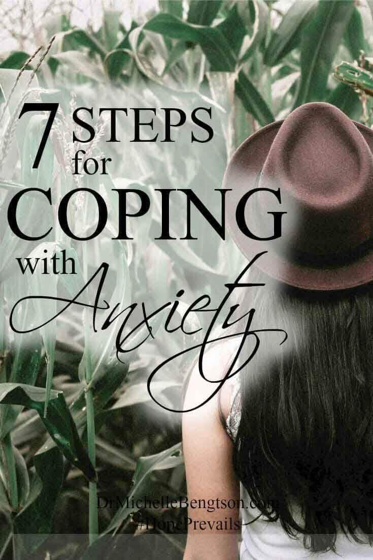 Are you coping with anxiety, fear and worry? Use these 7 steps to live in the victory - power, love and sound mind - that God already promised in His word.