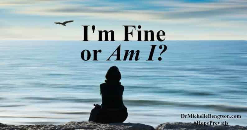 """How are you?"" ""I'm fine."" A question easily asked and offered without much thought or anticipation of the response. And, an answer that easily rolls off the tongue. How are you, really?"