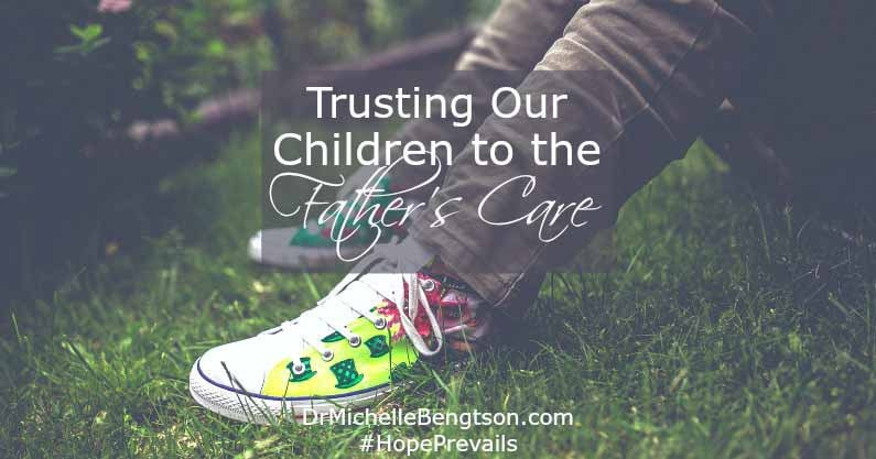 In trusting our children to God, we trust them to the heart of The Father, who knows them best and loves them even more than we do. Place them in His capable, loving care and leave them there.