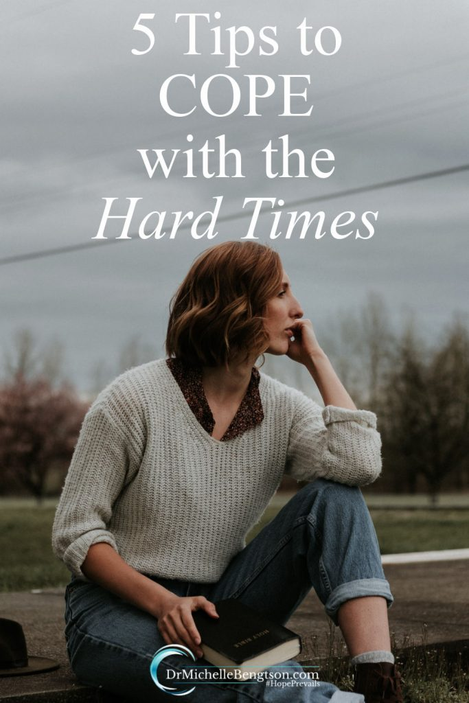 How do you cope with the hard times? How do you handle difficult times when the weight of it all just seems too much? As a neuropsychologist, I educate patients about how to manage life stresses. These 5 tips and strategies are ones that I use to cope when facing difficult times and the stresses of life. #hardtimes #hope #faith