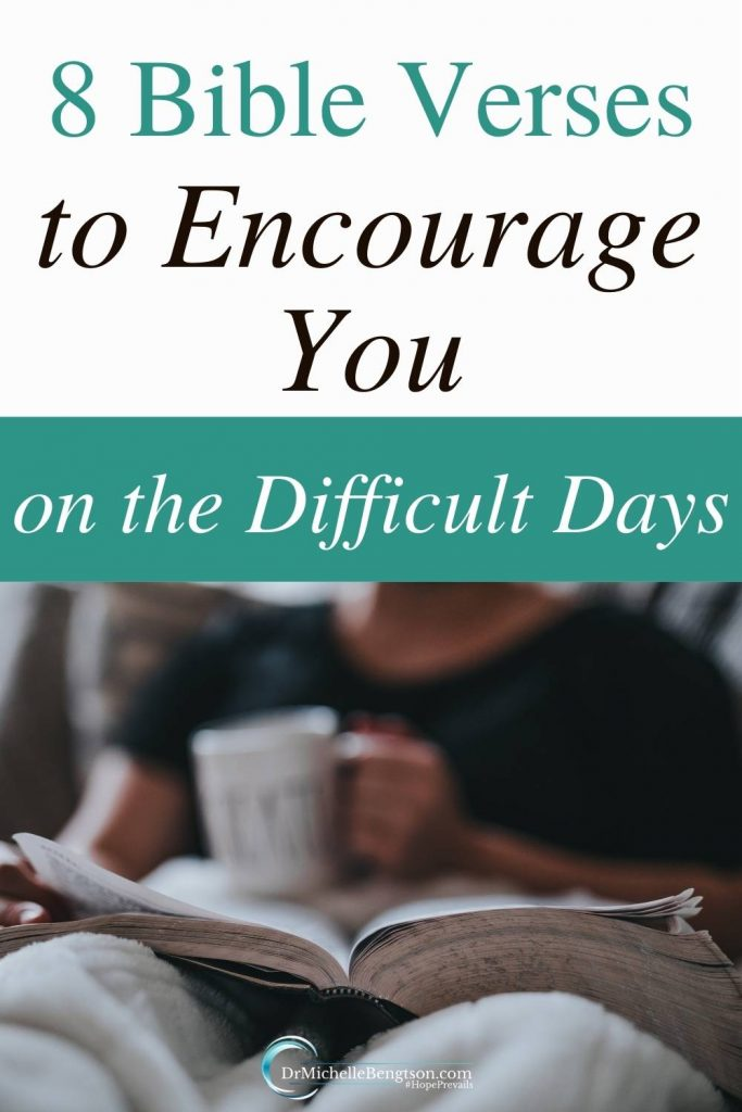 On difficult days, we can trust in God to remain faithful to His promises. In some of my most dire circumstances, I stood on these 8 Bible Verses for encouragement. #Bible #encouragement #difficultdays #hope #faith