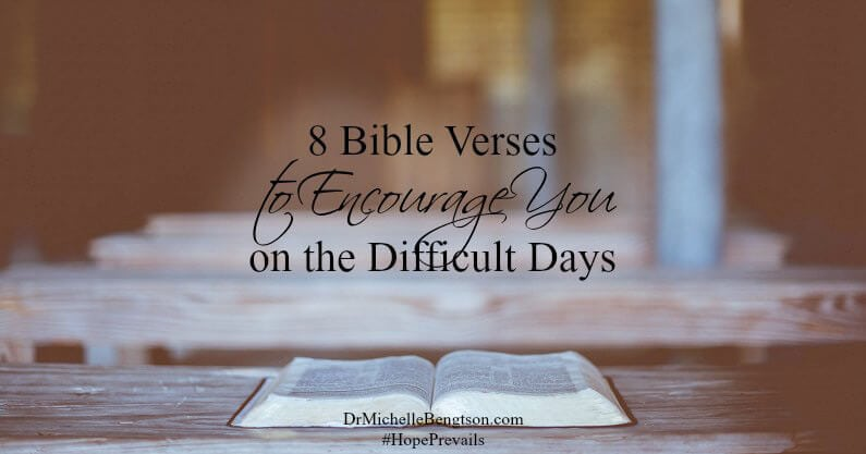 On difficult days, we trust Him to do what only He can do, and be faithful to His promises. 8 Bible Verses to encourage you on the difficult days.