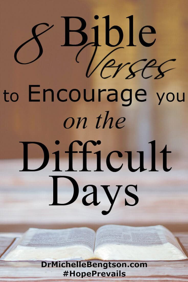When difficult days come, we have a choice to either go down under, or rally and look to the One from whom our help comes. 8 Bible Verses to encourage you on the difficult days.