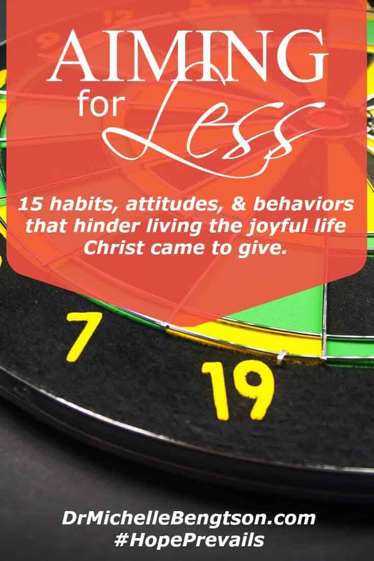 Rather than aiming for all those areas that require I do more to be more, I've decided to focus my attention on those things that require I do less. 15 areas that hinder me from living the joyful life Christ came to give.