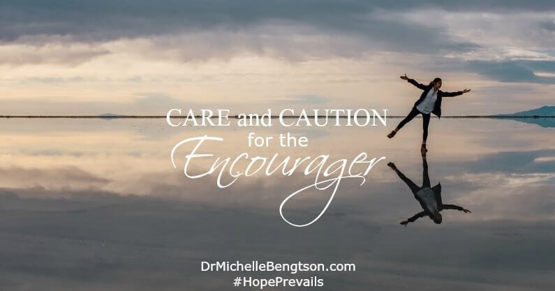 Care and caution for the encourager. The one who is always there for others. The last to be encouraged. God loves you. He sees all you've done. It's essential to take care of yourself so you have the energy and emotional reserves it takes to pour out.