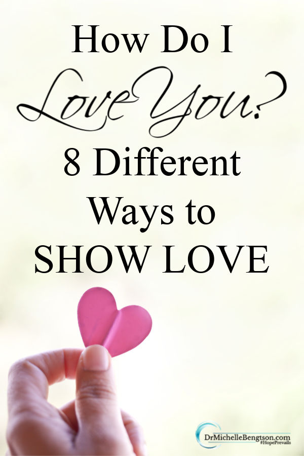 """I love you."" Words that bring comfort, peace, and joy to our heart. Sometimes our words can fall flat and others need to see you take action and demonstrate love. These eight different ways to show love will get you started. #love #loveothers #showlove #ValentinesDay"
