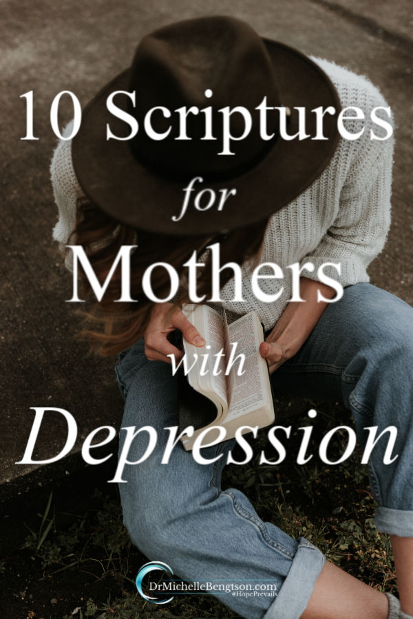 We have an enemy who attacks us incessantly to make us depressed and less effective as a mother. Fight back with hope and encouragement from these 10 scriptures for mothers with depression. #depression #mentalhealth #hope #Bibleverses #scripture