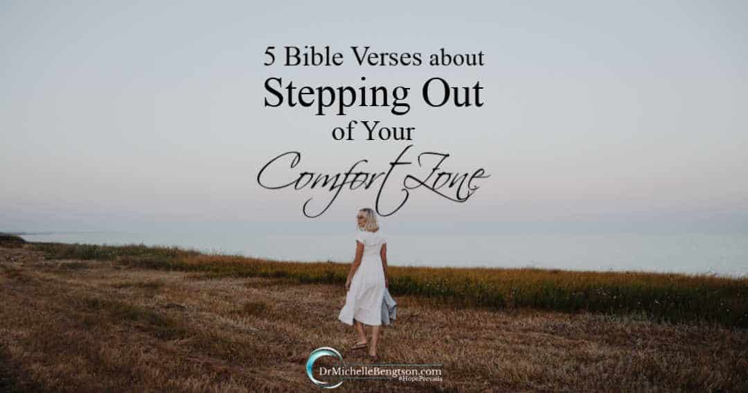 5 Bible Verses About Stepping Out of Your Comfort Zone