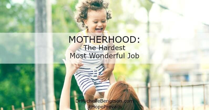 Motherhood: The Hardest Most Wonderful Job