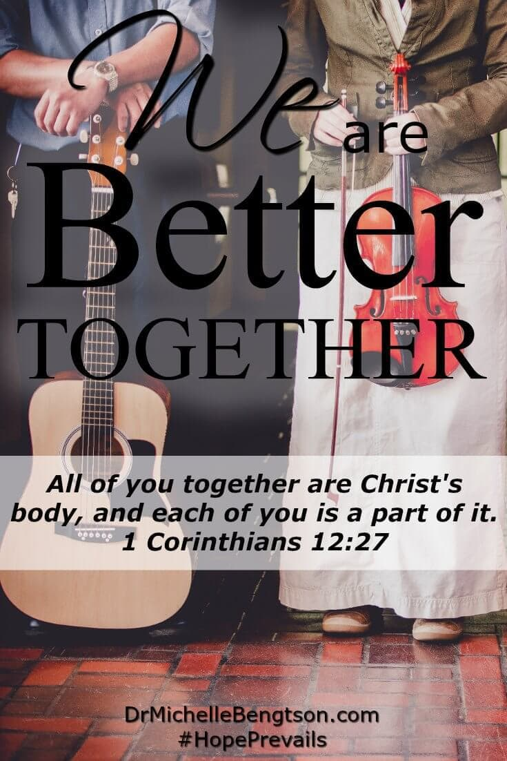 We need not compare ourselves to another. God gifted each of us uniquely for a reason. Our gifts complement each others'. We are better together.