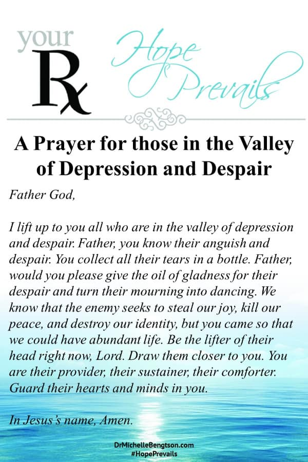 A prayer for those clouded in darkness in the valley of depression and despair. You are not alone. There is hope when a suicide attempt feels like the only way. Read more for resources for hope, help and healing. #mentalhealth