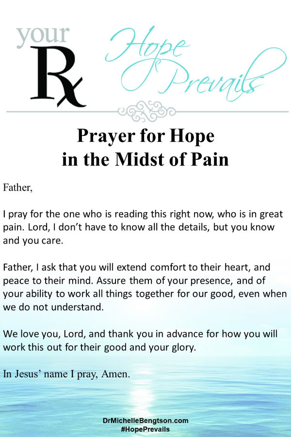 A prayer for God's help to maintain hope and bring comfort when we experience pain. Read more for 10 Bible Verses with promises that help us maintain hope in the midst of pain. #Bible #God #hope