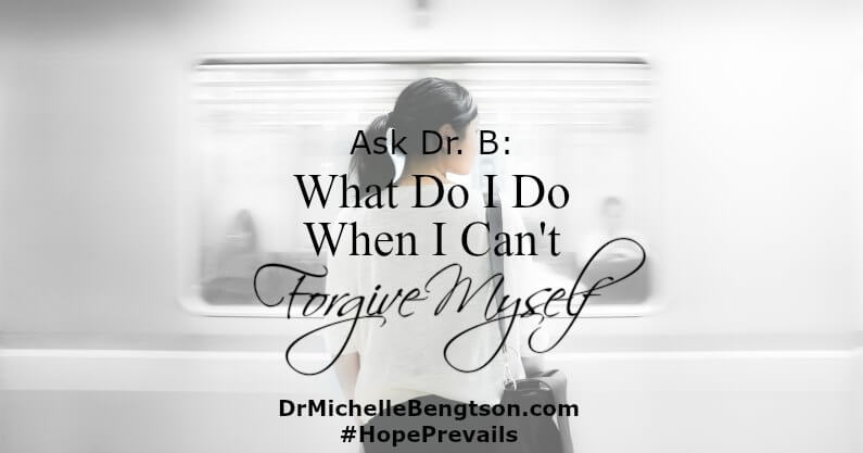 """I can't forgive myself."" How do you move on with life when you can't forgive yourself for something in your past?"