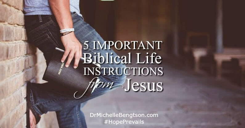 Ask Dr. B: 5 Important Biblical Life Instructions from Jesus