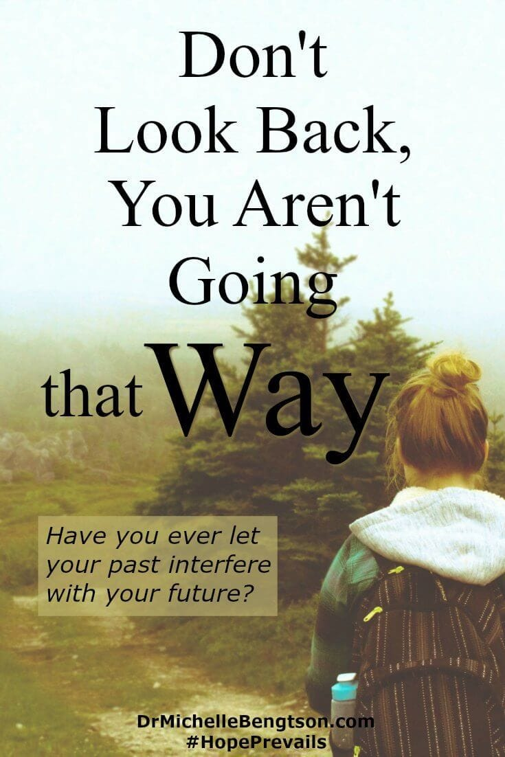 Have you ever let your past interfere with your future? Don't look back! Don't dwell on the mistakes of your past. Look ahead! Move forward. God will do a mighty work for your good and His glory.