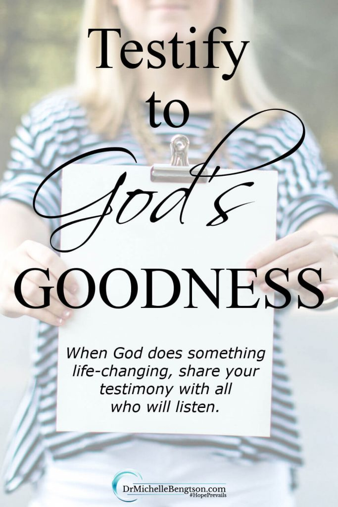 When God does something miraculous in our lives, He does so not only for our benefit but for His glory. We owe it to Him and to others to testify to God's goodness. We share our testimony with all who will listen. #faith #hope