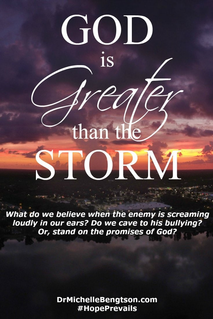 Our God is greater than the storm. When the enemy screams loudly in our ears, do we cave to his bullying? Or, stand on the promises of God? Let's band together and unite our faith as a body of believers. He's at work in our midst.