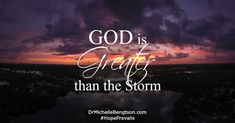 God is Greater than the Storm