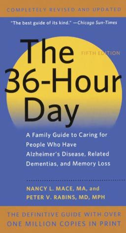 A Family Guide to Caring for People Who Have Alzheimer Disease, Related Dementias, and Memory Loss {a recommended mental health reading resource}