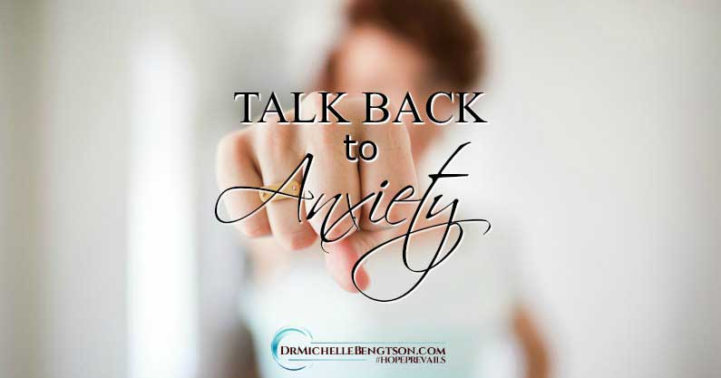 Talk Back to Anxiety