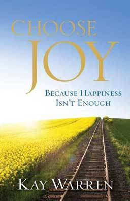 Choose Joy: Because Happiness Isn't Enough teaches women what joy is, where to find it, and how to choose joy whether times are good or bad.