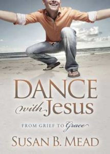 Dance with Jesus: From Grief to Grace is the personal story of how God came in the midst of grief and pierced the darkness.