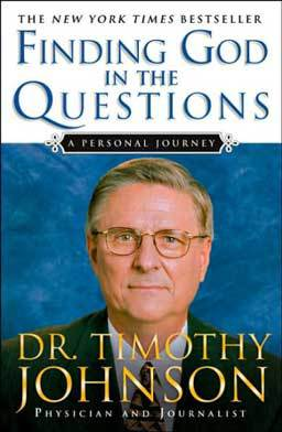 In Finding God in the Questions by Dr. Timothy Johnson, the author shares his deeply personal journey of faith: investigating the plausibility of God's existence and exploring the significance of Jesus Christ.