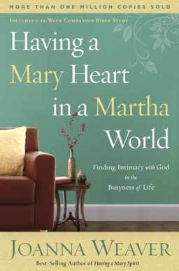 Having a Mary Heart in a Martha World by Joanna Weaver this book explores how to blend times of intimacy with Jesus with serving Him.