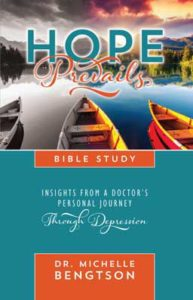 Hope Prevails Bible Study by Dr. Michelle Bengtson with hope for depression.