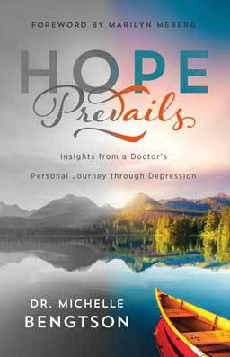"Hope Prevails: Insights from a Doctor's Personal Journey Through Depression by Dr. Michelle Bengtson. For those who struggle with depression and those who want to help them, ""Hope Prevails"" offers hope for the future."