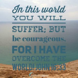 The Bible warns us that we will go through trials, but it also says to take heart because Jesus has overcome the world!
