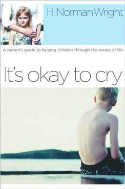 It's Okay to Cry: A Parent's Guide to Helping Children Through the Losses of Life helps you assist children with the grieving and healing process.