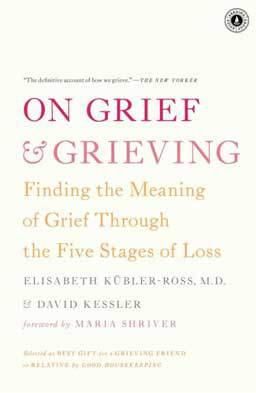 On Grief and Grieving: Finding the Meaning of Grief Through the Five Stages of Loss looks at the way we process grief and how it helps us live with loss.