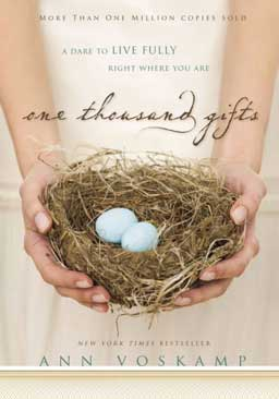 One Thousand Gifts: A Dare to Live Fully Right Where You Are learn to embrace everyday blessings by creating a chronicle of God's daily gifts and expressing gratitude for the life we have.