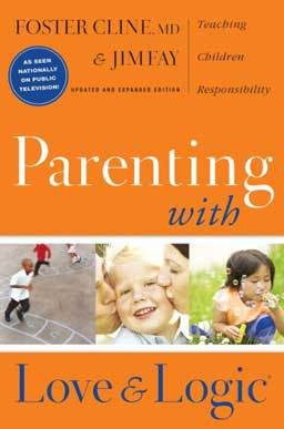 In Parenting with Love and Logic, learn to parent effectively while teaching your children responsibility and growing their character.