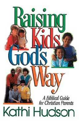 Raising Kids God's Way pinpoints the difference between teaching and training, offers an array of biblical methods of parenting, and shows how you can use all of life as a classroom.