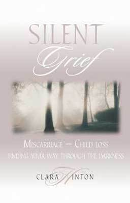 Silent Grief: Miscarriage-Child Loss, Finding Your Way Through the Darkness sheds light on the debilitation effects of the loss of a child.