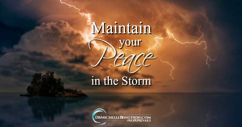 Maintain Your Peace in the Storm