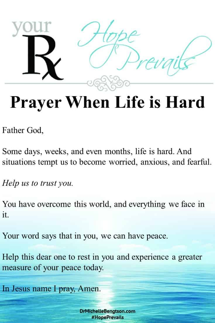 A prayer when life is hard. #ChristianInspiration #Prayer