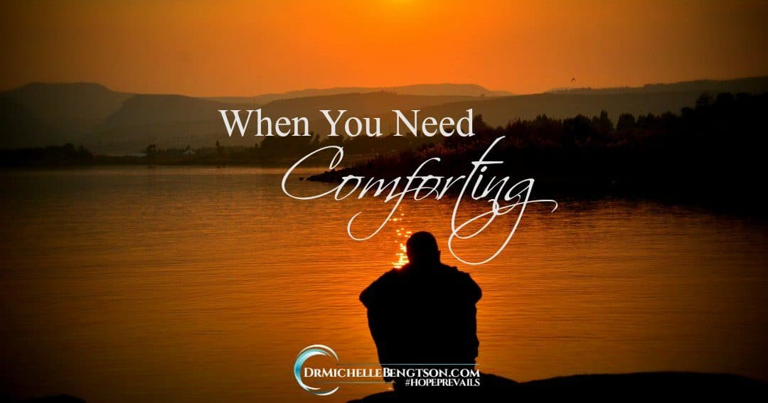 When You Need Comforting